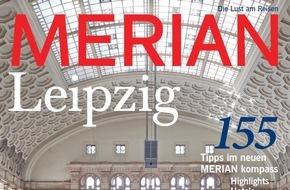 """Jahreszeiten Verlag, MERIAN: """"Eine Stadt startet durch"""" / Neu: MERIAN Leipzig erscheint am 27. August 2015"""