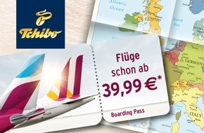Tchibo GmbH: Europa entdecken ab 39,99 Euro: Tchibo-Kunden heben ab mit Germanwings/Eurowings