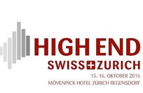 HIGH END SWISS - 15. und 16. Oktober 2016 - Unterhaltungselektronik erleben: Faszinierende Technologien für den Musikgenuss im eigenen Heim