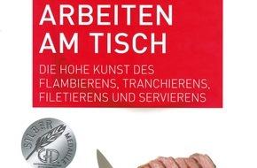 """GastroSuisse: Fachpublikation von édition gastronomique ausgezeichnet / Silbermedaille für das Buch """"Arbeiten am Tisch"""""""