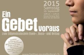 Komitee: Ein Gebet voraus: Schweizer Kirchen treten vor dem Eidg. Dank-, Buss- und Bettag gemeinsam auf