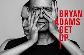 """Universal International Division: BRYAN ADAMS meldet sich mit neuem Album """"GET UP"""" am 16. Oktober zurück"""