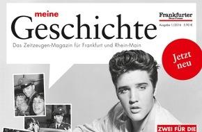 Frankfurter Societäts-Medien GmbH: Frankfurter Neue Presse führt regionales Zeitzeugen-Magazin ein