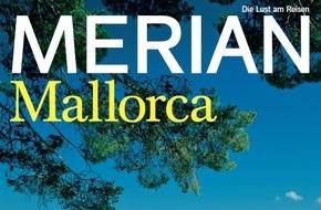 "Jahreszeiten Verlag, MERIAN: ""Mallorca - die perfekte Insel"" / Neu: MERIAN Mallorca erscheint am 28. Mai 2015"