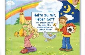 Menschenkinder Verlag: Kindergebete, die man singen kann / Neue religiöse Lieder von Detlev Jöcker