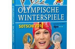 dpa Deutsche Presse-Agentur GmbH: Copress-Olympiabuch lässt Tage von Sotschi wieder aufleben
