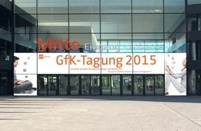 GfK Verein: GfK-Tagung 2015: Kommunikation geht heute anders / Erfolgreich kommunizieren im Zeitalter von Netzwerken, Blogs und Shitstorms