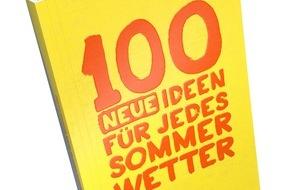 Migros-Genossenschafts-Bund: Migros: Ein Buch mit 100 neuen Ideen für jedes Sommerwetter