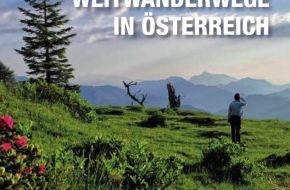 Weitwandern - Österreichs Wanderdörfer: Weitwandern, die Königsklasse des Wanderns, ist online