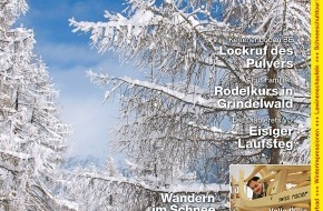 Wandermagazin SCHWEIZ: Wandermagazin SCHWEIZ im Januar_Februar_2013: Winterzauber - Wandern im Schnee