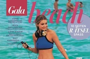 Gruner+Jahr, Gala: GALA BEACH mit Sonne, Stars und heißen Styles