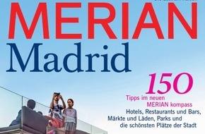 """Jahreszeiten Verlag, MERIAN: """"Madrid - Kunst und Temperament"""" / Neu: MERIAN Madrid erscheint am 24. September 2015"""