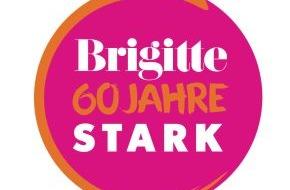 Gruner+Jahr, BRIGITTE: BRIGITTE, 60 Jahre stark / Zum Geburtstag die BRIGITTE hautnah erleben (FOTO)