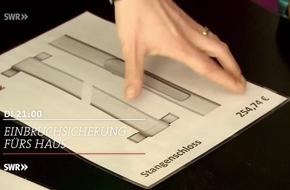 """""""Einbruchsicherung fürs Haus - preiswert, nützlich, gut?"""" am 28.3.2017, SWR Fernsehen"""