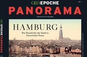 Gruner+Jahr, GEO EPOCHE: GEO EPOCHE PANORAMA präsentiert die Geschichte Hamburgs in historischen Fotos