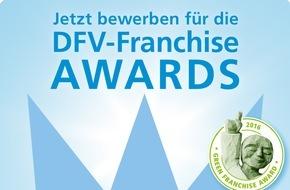 Deutscher Franchise Verband e.V.: Bewerbungsstart für die DFV-Franchise Awards 2016