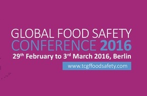 The Consumer Goods Forum: The Global Food Safety Conference: Zusammentreffen internationaler Experten für Lebensmittelsicherheit in Berlin / 29. Februar - 03. März 2016