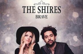 """Universal International Division: UK Superstars """"The Shires"""" veröffentlichen ihr Debütalbum """"Brave"""" und treten am Freitag, den 27.05.16 beim ZDF Morgen Magazin auf"""
