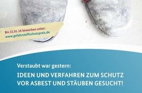 Bundesanstalt für Arbeitsschutz und Arbeitsmedizin: 11. Deutscher Gefahrstoffschutzpreis ausgelobt / Gute Ideen zum Schutz vor Asbest und Stäuben gesucht