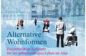 Kuratorium Deutsche Altershilfe: Keine Sonderwelten - Alternative Wohnformen für ein selbstbestimmtes Leben im Alter ist Schwerpunkt der aktuellen Ausgabe von ProAlter