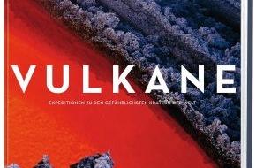 Gruner+Jahr, NATIONAL GEOGRAPHIC DEUTSCHLAND: Zwischen Feuerschluchten, brodelnder Lava und schlafenden Giganten