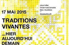Verband der Museen der Schweiz VMS: Une Journée des musées consacrée aux traditions vivantes