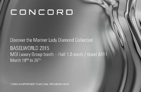 CONCORD: AVIS AUX MÉDIA : votre invitation à découvrir les nouveautés de CONCORD à Baselworld 2015
