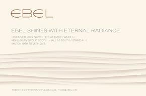 EBEL: Auf dieser Baselworld 2015 strahlt EBEL mit unvergänglichem Glanz