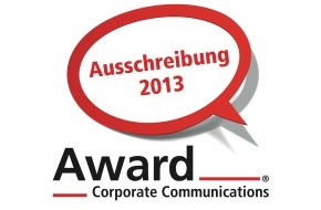 Award Corporate Communications: Award Corporate Communications® 2013 / Ausschreibung zum 9. Award-CC gestartet
