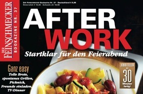"""Jahreszeiten Verlag, DER FEINSCHMECKER: Genuss im Handumdrehen: DER FEINSCHMECKER macht mit dem neuen Bookazine """"After Work"""" den Feierabend zur Happy Hour"""
