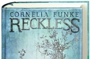 Dressler Verlag GmbH: Morgen erscheint mit »Reckless - Das goldene Garn« der dritte Band von Cornelia Funkes fantastischer Spiegelwelt-Saga