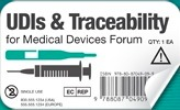 Medical Device UDIs & Traceability Forum