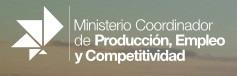 El Ministerio Coordinador de Produccion, Empleo y Competitividad