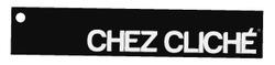 Chez Cliché Tourismus GmbH