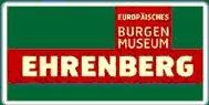 Europäisches Burgenmuseum Ehrenberg