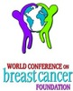 World Conference on Breast Cancer Foundation