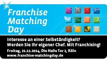 Franchise Matching Day - Highlight des deutschen Franchisemarktes erstmals in Köln - Informationen sammeln und 4-Augengespräche für den eigenen Weg in die Selbstständigkeit führen