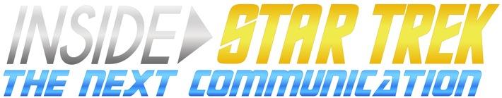 #InsideStarTrek: The Next Communication am Sonntag, 26. März 2017 ab 17:01 Uhr auf TELE 5 / Einzigartiges Star-Trek-Online-Special