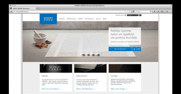 Alles, was Sie über SCHOTT CERAN® Glaskeramik wissen möchten: neu und interaktiv erlebbar auf www.schott-ceran.com