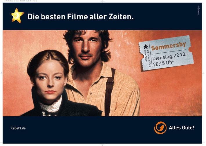 """Bundesweite Herbstkampagne von Kabel 1: Die besten Filme aller Zeiten. / """"Der Rosenkrieg"""" und """"Sommersby"""" als Zentralmotive"""