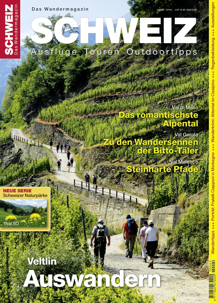 «Wandermagazin SCHWEIZ» April, 4_2010: Auswandern. Subito! - Veltlin/Italien