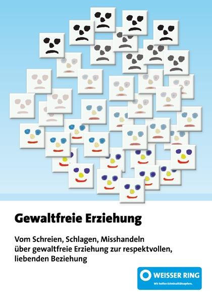 Broschüre des WEISSEN RINGS zum Tag der gewaltfreien Erziehung (30. April 2010) / Gewalt schlägt eine Kinderwelt in Trümmer (mit Bild)