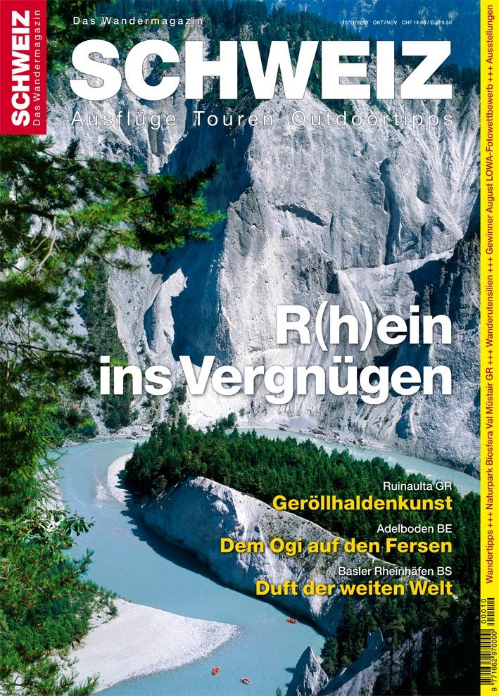 Wandermagazin SCHWEIZ im Herbst - Ausgabe 10/11_2010: Die Schweiz am Meer, 375 Kilometer Rhein