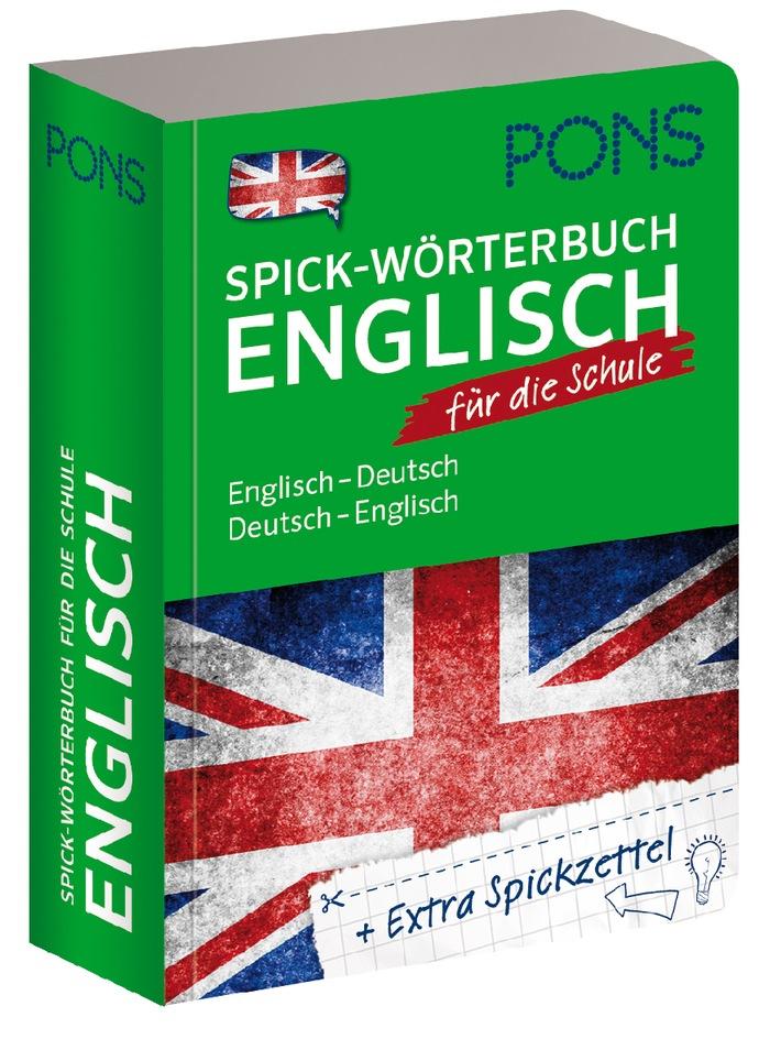 PONS Herbstprogramm 2014: Spick-Wörterbücher Französisch und Englisch / Ab sofort ganz entspannt im Englisch- und Französischunterricht