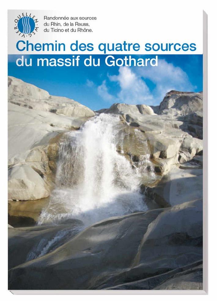 Inauguration du chemin des quatre sources dans le massif du Gothard
