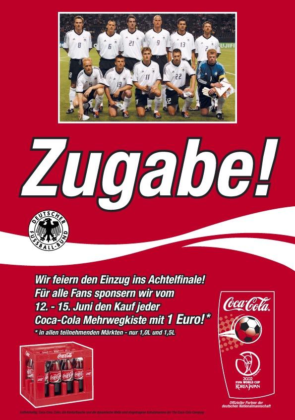 Coca-Cola gibt Zugabe! / Gratulation an die Fußball-Nationalelf durch vierfarbige Anzeige in der BILD-Zeitung