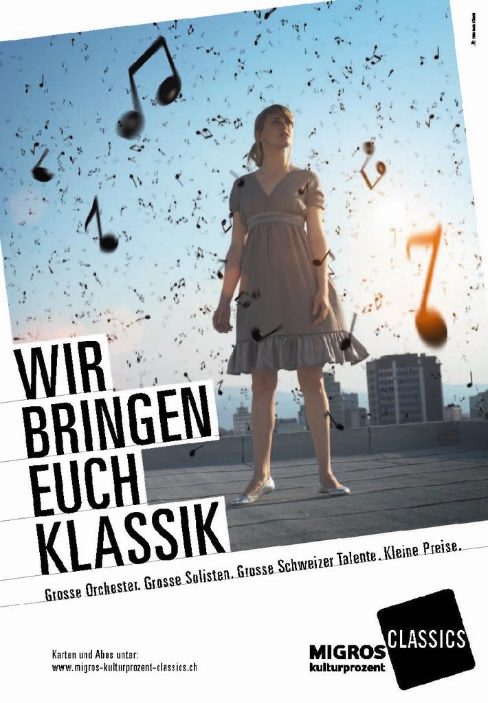 Grosse Orchester. Grosse Solisten. Grosse Schweizer Talente. Kleine Preise.  Aus den Klubhaus-Konzerten werden Migros-Kulturprozent-Classics