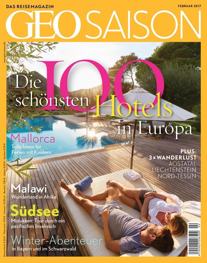 Hotel-Ranking 2017: GEO SAISON zeichnet die 100 schönsten Hotels in Europa aus