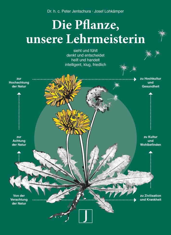"""""""Die Pflanze, unsere Lehrmeisterin"""" / Neues Buch von Dr. h. c. Peter Jentschura / Bestseller Aussichten für bekannte Naturheilkunde-Autoren"""