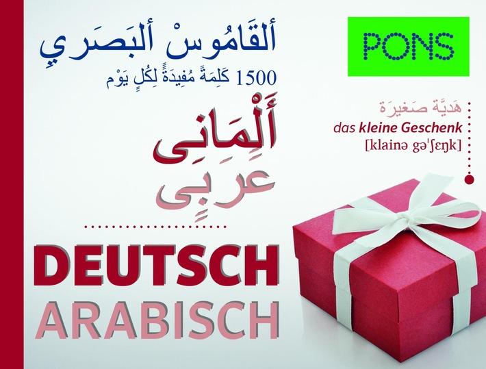 Neu hier? Deutsch lernen für arabischsprachige Flüchtlinge - und Arabisch lernen für deutsche Helfer / Mit den neuen Bildwörterbüchern von PONS